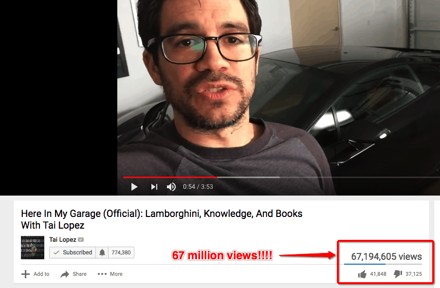 tai lopez here in my garage viewed 67 million times