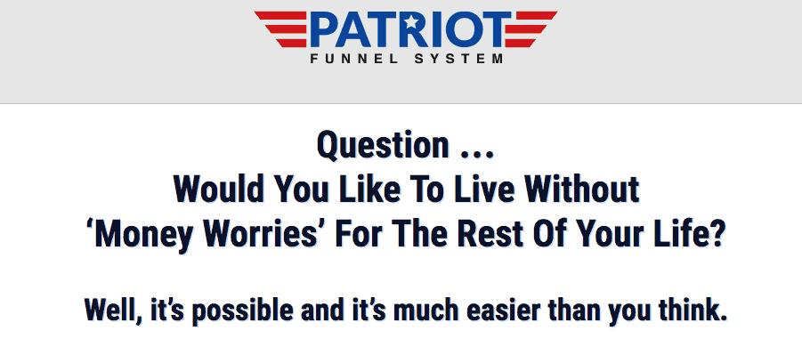 Patriot Funnel System - Scam or Legit? 8