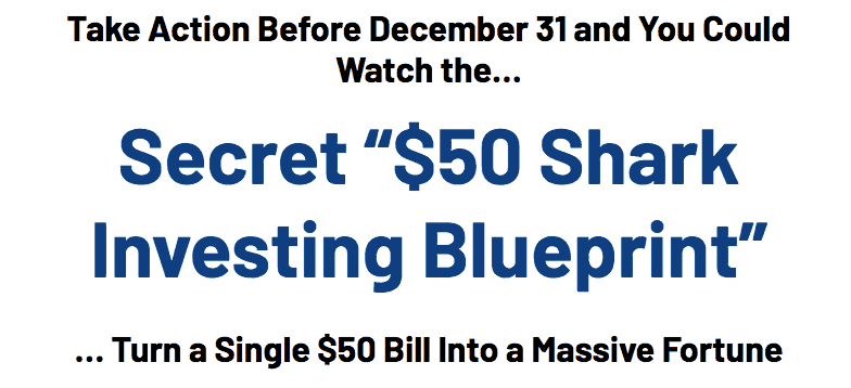 secret $50 shark investing blueprint