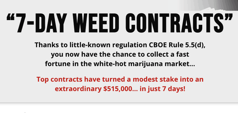 7 day weed contracts