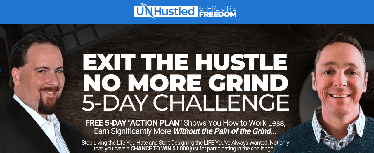 unhustled 6 figure freedom