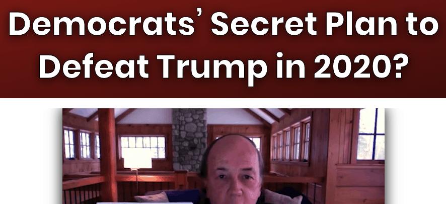 democrats secret plan to defeat trump in 2020