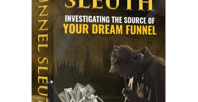 Funnel Sleuth - Scam Exposed? [Full Review] 13