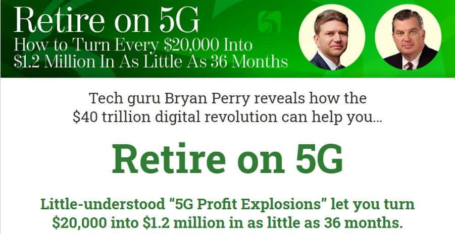 Retire on 5G by Bryan Perry