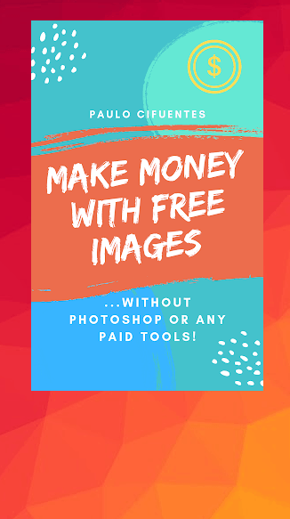 Make Money With Free Images