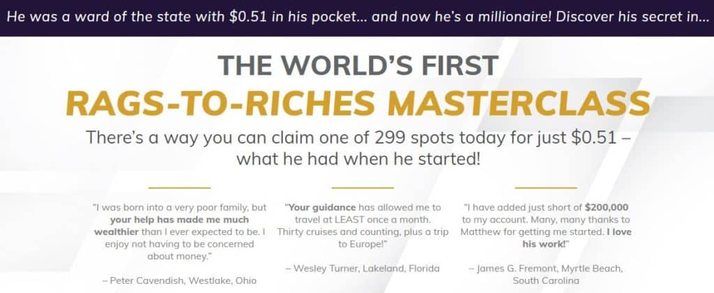 Rags to Riches Masterclass by Matthew Carr