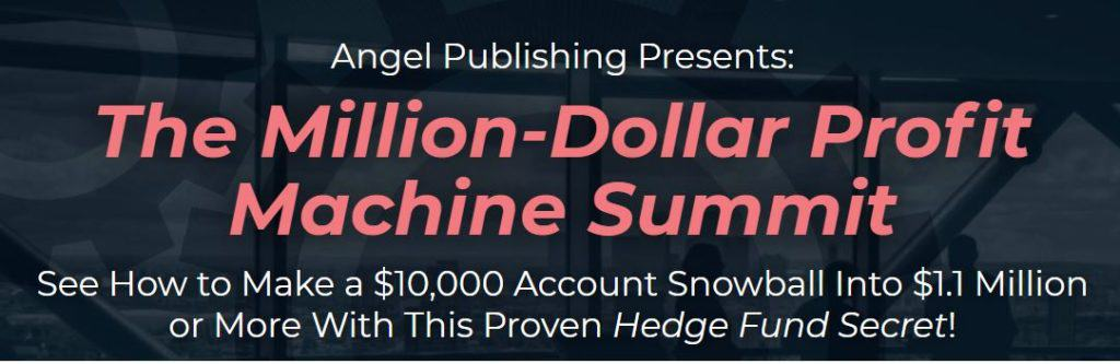 The Million Dollar Alpha Profit Machine Summit