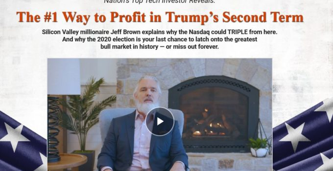 "Jeff Brown's ""The #1 Way To Profit In Trump's Second Term"" 16"