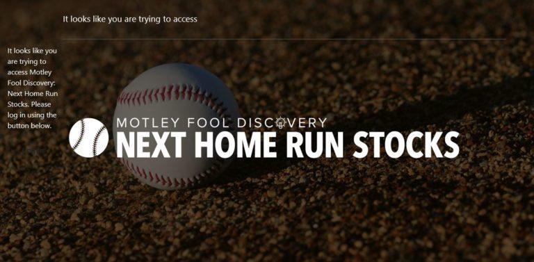 Motley Fool Next Home Run Stocks