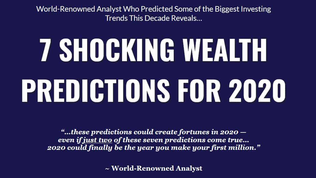 7 Shocking Wealth Predictions For 2020