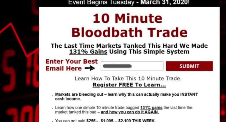 10 minute bloodbath trade event