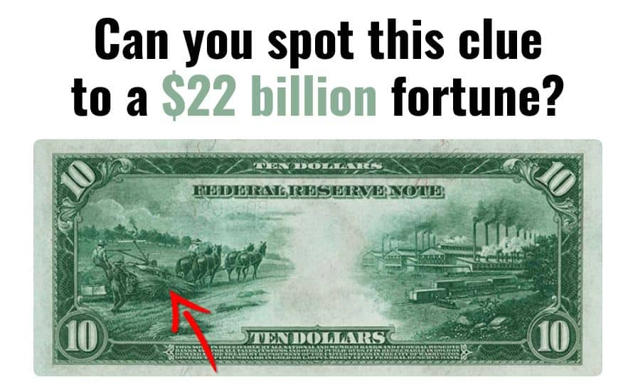 Can you spot this clue to a $22 billion fortune?