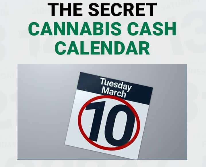 The Secret Cannabis Cash Calendar