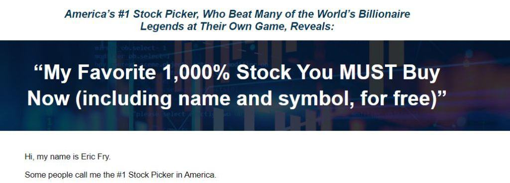 My Favorite 1,000% Stock You Must Buy Now by Eric Fry