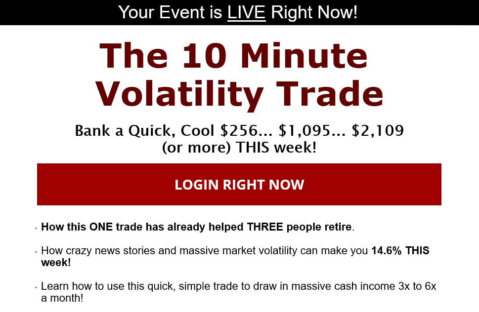 The 10 Minute Volatility Trade