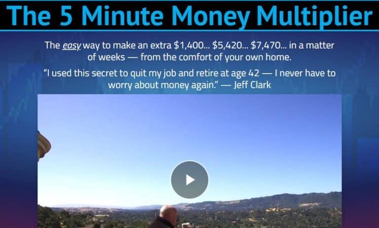 The 5 Minute Money Multiplier