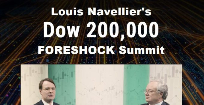 Louis Navellier's Dow 200,000 FORESHOCK Summit